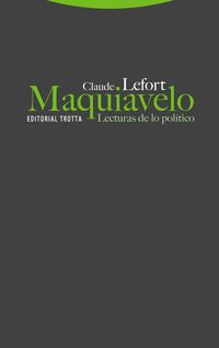 (2 ed) maquiavelo - lecturas de lo politico - Claude Lefort