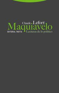 (2 ED) MAQUIAVELO - LECTURAS DE LO POLITICO