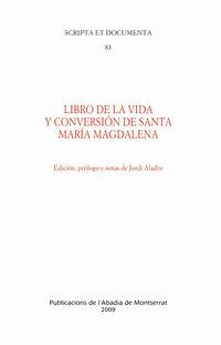LIBRO DE LA VIDA Y CONVERSION DE SANTA MARIA MAGDALENA