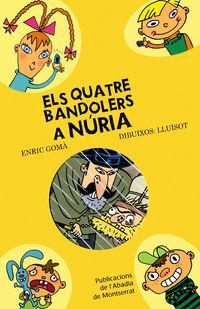 QUATRE BANDOLERS A NURIA, ELS