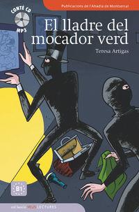 LLADRE DEL MOCADOR VERD, EL