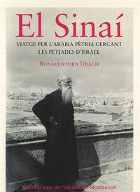 SINAI - EL VIATGE PER L'ARABIA PETRIA CERCANT LES PETJADES D'ISRAEL