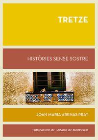 TRETZE - HISTORIES SENSE SOSTRE