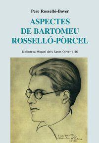 ASPECTES DE BARTOMEU ROSSELLO PORCEL