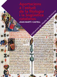 APORTACIONS A L'ESTUDI DE LA FILOLOGIA I LA LINGUISTICA CATALANES