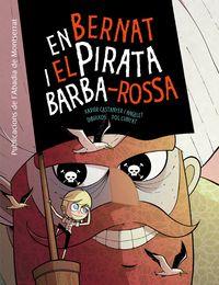 en bernat i el pirata barba-roja - Xavier Castanyer
