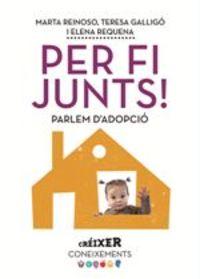 PER FI JUNTS! - PARLEM D'ADOPCIO