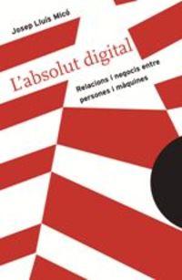 L'absolut Digital - Josep Lluis Mico Sanz