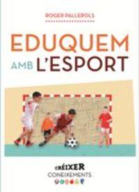 Eduquem Amb L'esport - Roger Pallarols