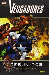Vengadores Desunidos, Los - Marvel Deluxe - Brian Michael Bendis / David Finch / Danny Miki