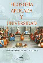 Filosofía Aplicada Y Universidad - José Barrientos Rastrojo