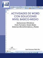 Actividades De Word Con Soluciones Nivel Basico-medio - Juan Francisco Peña Elul