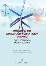 Módulo De Fol (legislación Y Orientación Laboral) Ciclos Formativos Medio Y Superior - Alfonso Rodríguez Lainez