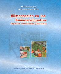 OP / 303 ALIMENTACION EN LAS AMINOACIDOPATIAS - ASPECTOS NUTRICIONALES Y DIETETICOS