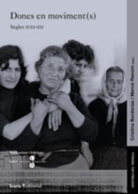 DONES EN MOVIMENT (S) - SEGLES XVIII-XXI
