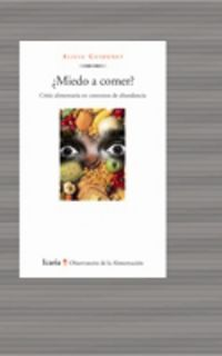 Miedo A Comer? - Alicia Guidonet