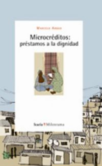 Microcreditos - Prestamos A La Dignidad - Marcelo Abbad