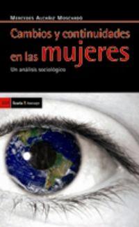 Cambios Y Continuidades En Las Mujeres - Un Analisis Sociologico - Mercedes Alcañiz Moscardo