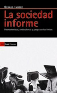 La sociedad informe - Gerard Imbert