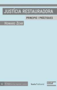 JUSTICIA RESTAURADORA - PRINCIPIS Y PRACTIQUES