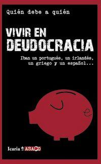 Vivir En Deudocracia - Aa. Vv.