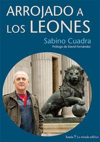 Arrojado A Los Leones - Sabino Cuadra Lasarte