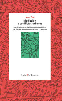 Mediacion Y Conflictos Urbanos - Merce Zegri Boada
