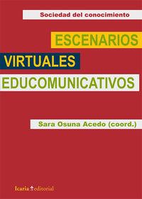 Escenarios Virtuales Educomunicativos - Sara Osuna Acedo