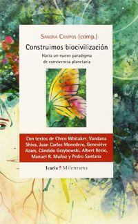 Construimos Biocivilizacion - Sandra Campos