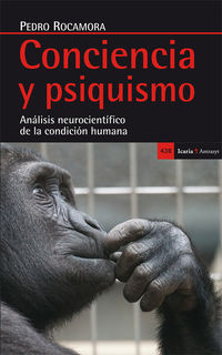 Conciencia Y Psiquismo - Analisis Neurocientifico De La Condicion Humana - Pedro Rocamora Garcia-valls