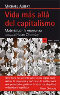 Vida Mas Alla Del Capitalismo - Michael Albert
