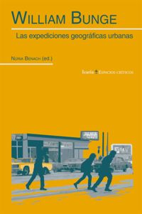 William Bunge - Las Expediciones Geograficas Urbanas - William Bunge