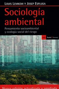 SOCIOLOGIA AMBIENTAL - PENSAMIENTO SOCIOAMBIENTAL Y ECOLOGIA SOCIAL DEL RIESGO