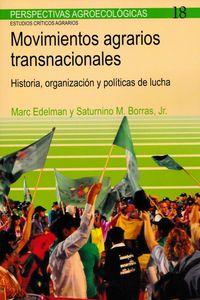 Movimientos Agrarios Transnacionales - Marc Edelman / Saturnino M. Borras