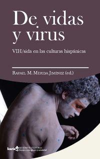 DE VIDAS Y VIRUS - VIH SIDA EN LAS CULTURAS HISPANICAS