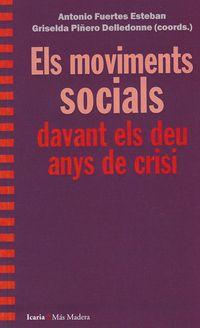 MOVIMENTS SOCIALS DAVANT ELS DEU ANYS DE CRISI, ELS
