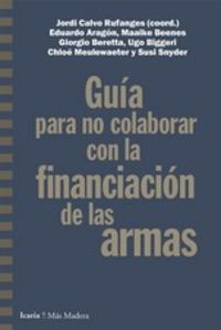 GUIA PARA NO COLABORAR CON LA FINANCIACION DE LAS ARMAS