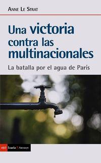 VICTORIA CONTRA LAS MULTINACIONALES, UNA - LA BATALLA POR EL AGUA DE PARIS