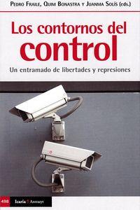 CONTORNOS DEL CONTROL, LOS - UN ENTRAMADO DE LIBERTADES Y REPRESIONES