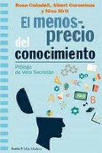 MENOSPRECIO DEL CONOCIMIENTO, EL