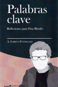 PALABRAS CLAVE - REFLEXIONES PARA FINA BIRULES
