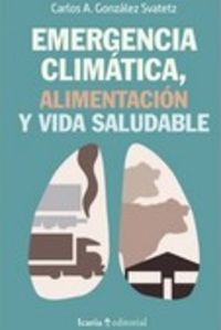EMERGENCIA CLIMATICA, ALIMENTACION Y VIDA SALUDABLE