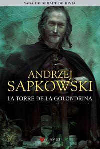 torre de la golondrina, la - geralt de riva (ed coleccionista) - Andrzej Sapkowski