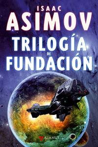trilogia de fundacion (ed. coleccionista) - Isaac Asimov