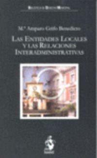 ENTIDADES LOCALES Y LAS RELACIONES INTERADMINISTRATIVAS, LAS
