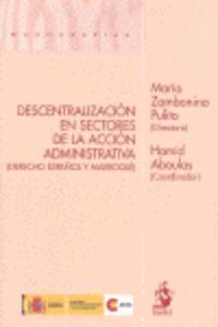 Descentralizacion En Sectores De La Accion Administrativa - Maria Zambonio Pulito