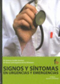 SIGNOS Y SINTOMAS EN URGENCIAS Y EMERGENCIAS (4ª ED)