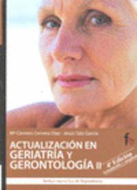 ACTUALIZACION EN GERIATRIA Y GERONTOLOGIA (4ª ED)