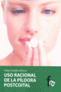 USO RACIONAL DE LA PILDORA POSTCOITAL