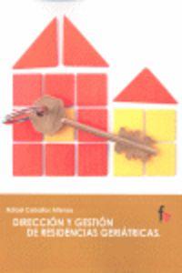DIRECCION Y GESTION DE RESIDENCIAS GERIATRICAS